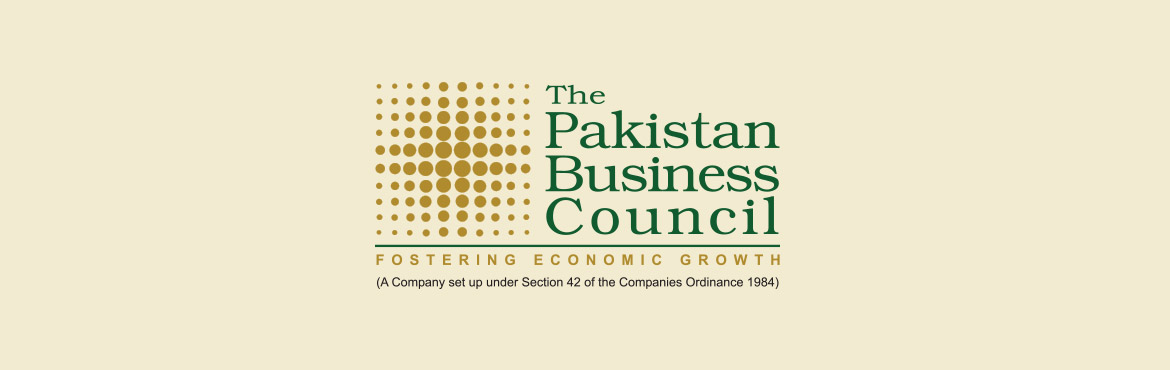 Pakistan Business Council Calls for National Consensus on the Economy
